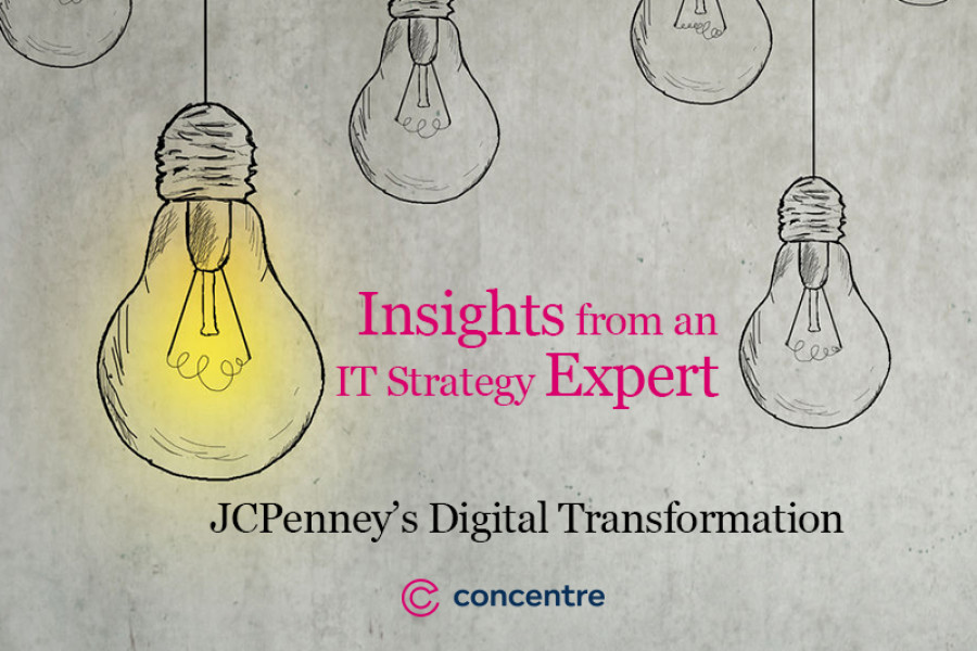 Insights from an IT Strategy Expert: JCPenney's Digital Transformation