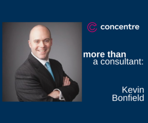 More Than A Consultant: Kevin Bonfield