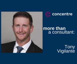 More Than a Consultant: Tony Vigilante