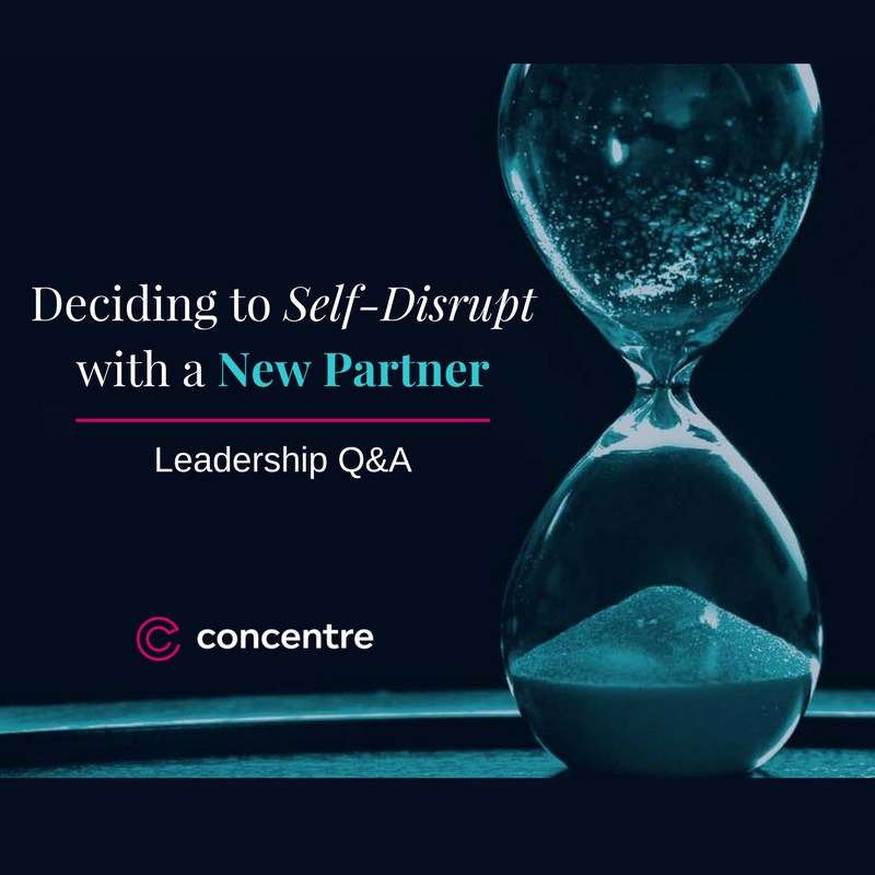 About Our Self-Disruption: Concentre Partners Q&A