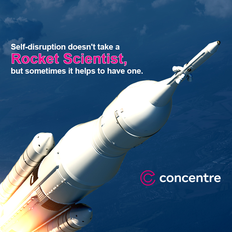 Successful Disruption Doesn't Require a Rocket Scientist.  We Hired One Anyway.