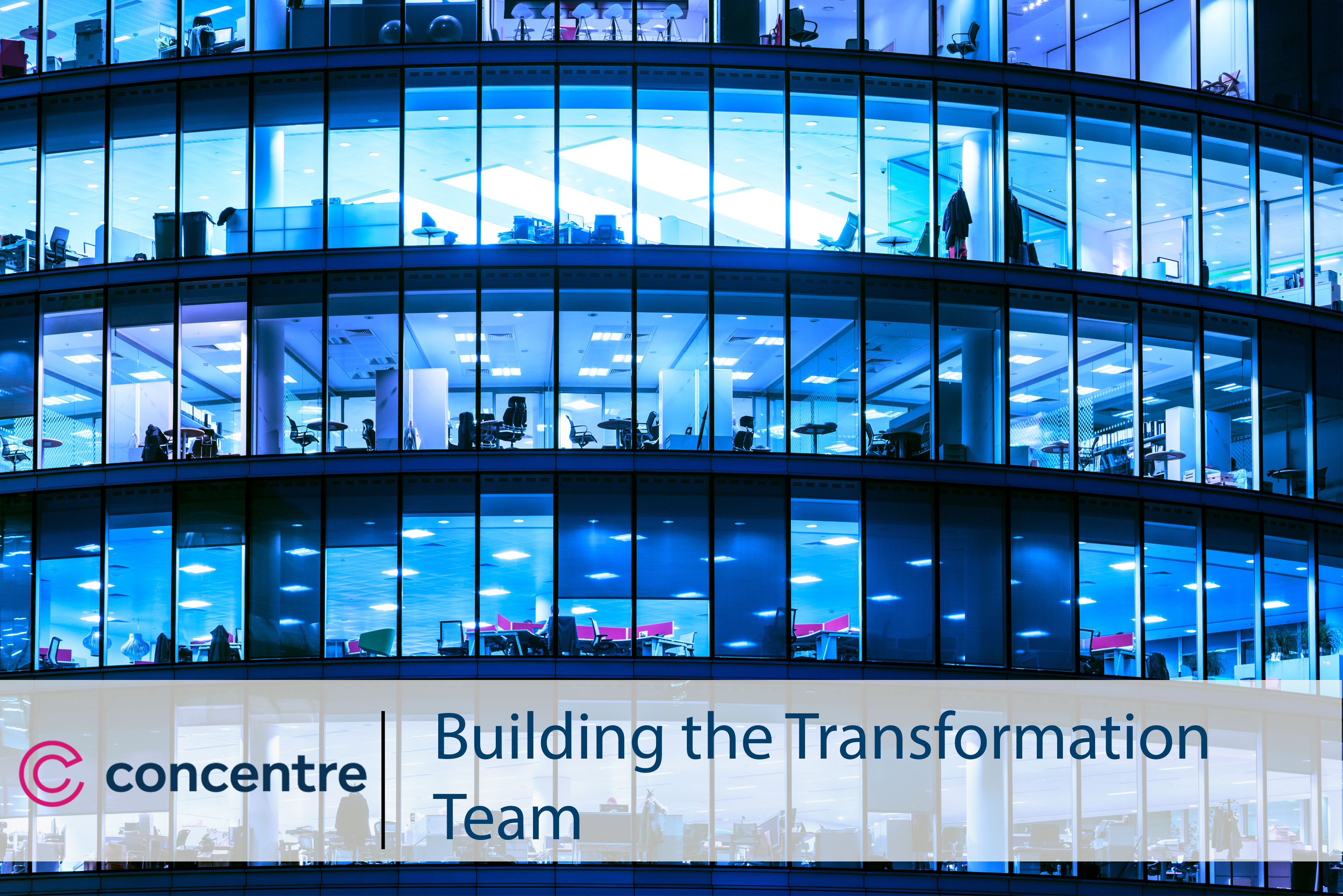 Building the Transformation Team