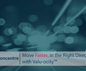 Move Faster, in the Right Direction with Valu-ocity™