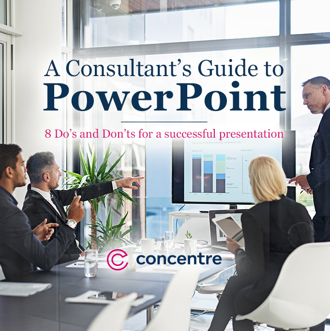 A Consultant's Guide to Presenting with PowerPoint - Concentre